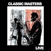 Classic Masters Live! by The Tubes