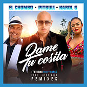 Dame Tu Cosita (Remixes) by Pitbull