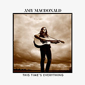 This Time's Everything de Amy Macdonald