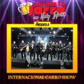 Agarra la Jarra Presenta a Internacional Carro Show de Internacional Carro Show