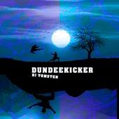 Dundeekicker by Dj tomsten