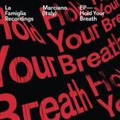 Hold Your Breath - Single de Marciano
