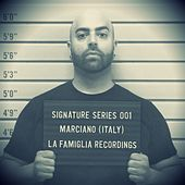 Signature Series - Marciano (italy) - Single de Marciano