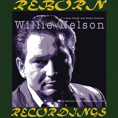 It's Been Rough and Rocky Travelin', Vol.1 (HD Remastered) de Willie Nelson