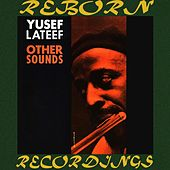 Other Sounds (HD Remastered) di Yusef Lateef Quintet