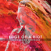 Edge of a Riot by Secondhand Serenade