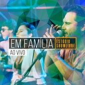 Em Família no Estúdio Showlivre (Ao Vivo) von Em Família