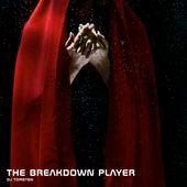 The Breakdown Player by Dj tomsten