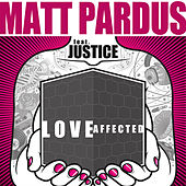 Love Affected de Matt Pardus