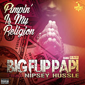 Pimpin' is My Religion de Big Flip Papi