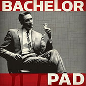 Bachelor Pad by Various Artists