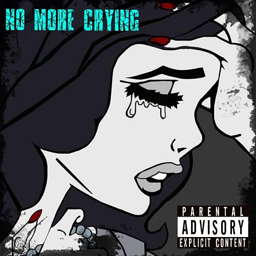 No More Crying by Peezy
