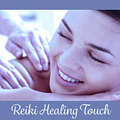 Reiki Healing Touch – Melodies for Massage, Nature Sounds, Spa Music, Relaxation Wellness, Serenity & Relax de Sounds Of Nature