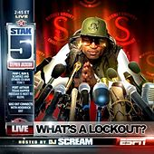 What's A Lockout de Stak 5