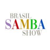 Brasil Samba Show de Various Artists