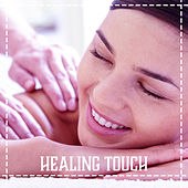 Healing Touch – Pure Sounds of Nature, Instrumental New Age, Relaxation Music, Ocean Waves, Music for Spa, Massage, Wellness de Massage Tribe