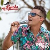 No Rancho de Delcio Neto