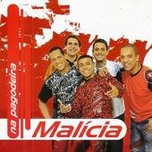 Na Pagodeira de Grupo Malícia