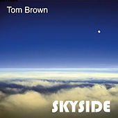 Skyside von Tom Brown
