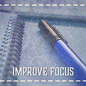 Improve Focus – Music for Study, Concentration Sounds, Good Memory, Pachelbel, Schubert, Haydn by Classical Study Music (1)