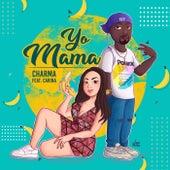 Yo Mama (Body Tamer) de Char'ma