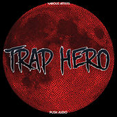 Trap Hero by Various