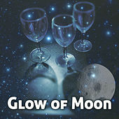 Glow of Moon - Live Music, Great Evening, Strangers in Love, Feeling Gorgeous, Brilliant Moments de Acoustic Hits
