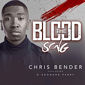 The Blood Song by Chris Bender
