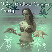 Ibiza Chillout Summer Party – Music to Have Fun, Chill Out Disco Sounds, Beach Lounge, Summer Time, Ibiza Party von Chill Out