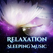 Relaxation Sleeping Music – Instrumental New Age Sounds for Sleep, Cure Insomnia, Stress Relief, Deep Sleep by Sleep Sound Library