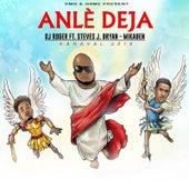 Anlè Deja (Kanaval 2019) by DJ Roger