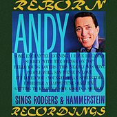 Andy Williams Sings Rodgers And Hammerstein (HD Remastered) by Andy Williams