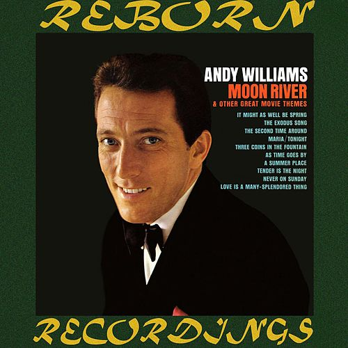 Moon River And Other Great Movie Themes (HD Remastered) by Andy Williams
