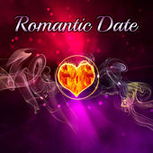 Romantic Date – Relaxation Music for Lovers, Sensual Massage, Romantic Music for Two, Calm Evening von Soothing Sounds