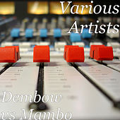 Dembow vs Mambo by Various Artists