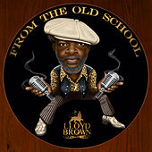 From The Old School by Lloyd Brown