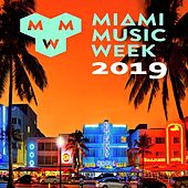 Miami Music Week 2019 WMC Winter Music Conferences (The Best New EDM, Trap, Atm Future Bass, Dirty House & Progressive Trance) by Various Artists
