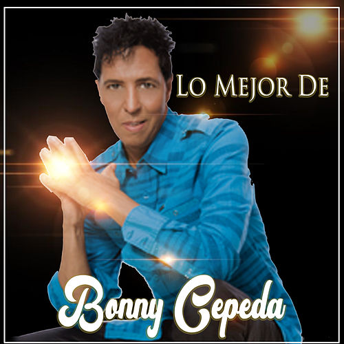Lo Mejor de Bonny Cepeda by Bonny Cepeda