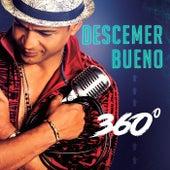 360º by Descemer Bueno