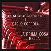 La prima cosa bella (feat. Carlo Coppola) von Claudio Santaluce