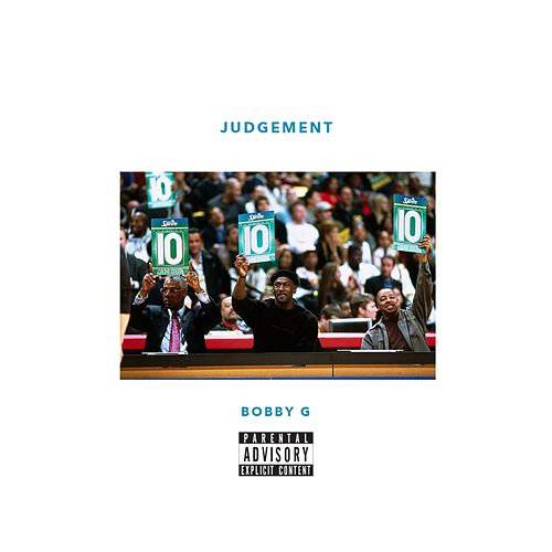 Judgement by Bobby G