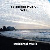 Tv Series Music Vol.1 de Incidental Music