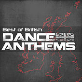 Best of British Dance Anthems von Various Artists