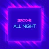 All Night by ZerO One