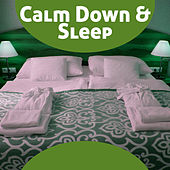 Calm Down & Sleep – Soft Dreaming Sounds, Stress Relief, Sleep Well, Serenity Relaxation by Sleep Sound Library