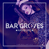 Delicious Bar Grooves Hamburg - EP by Various Artists