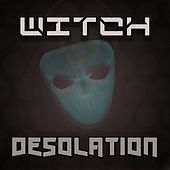 Desolation by Witch