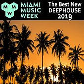 Miami Music Week 2019 WMC Winter Music Conferences (The Best New Deephouse) & DJ Mix by Various Artists