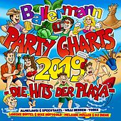 Ballermann Party Charts 2019 - Die Hits der Playa von Various Artists