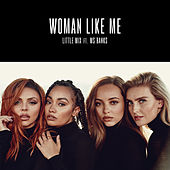 Woman Like Me von Little Mix